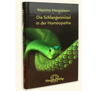 Die Schlangenmittel in der Homöopathie von Massimo Mangialavori