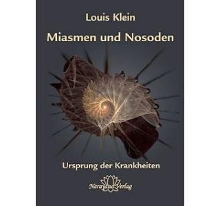 Miasmen und Nosoden von Louis Klein