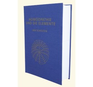 Homöopathie und die Elemente von Jan Scholten