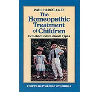 The Homeopathic Treatment of Children von Paul Herscu
