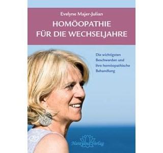 Homöopathie für die Wechseljahre von Evelyne Majer-Julian