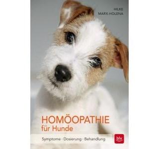Homöopathie für Hunde von Hilke Marx-Holena