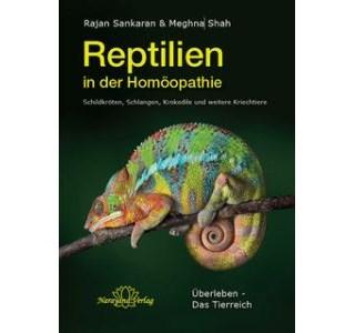 Die Reptilien in der Homöopathie von Dr. Rajan Sankaran