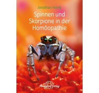 Spinnen und Skorpione in der Homöopathie von Dr. Jonathan Hardy