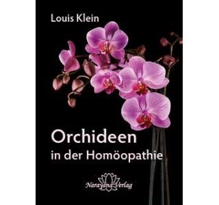 Orchideen in der Homöopathie von Louis Klein