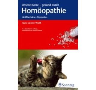 Unsere Katze - gesund durch Homöopathie von Hans Günter Wolff