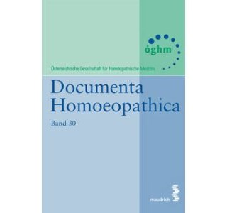 Documenta Homeopathica Band 30 von ÖGHM