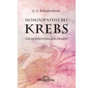 Homöopathie bei Krebs von Dr. A. U. Ramakrishan