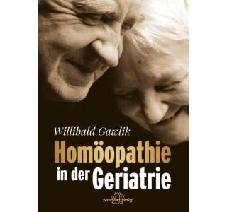 Homöopathie in der Geriatrie von Dr. Willibald Gawlik