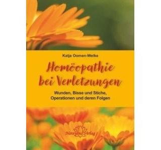 Homöopathie bei Verletzungen von Katja Oomen-Welke