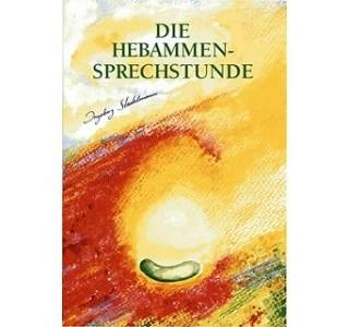 Die Hebammen-Sprechstunde von Ingeborg Stadelmann