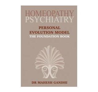 Homeopathy & Psychiatry - The Foundation Book von Dr. Mahesh Gandhi