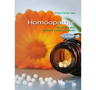 Homöopathie - Medizin der feinen Unterschiede von Dr. Erfried Pichler