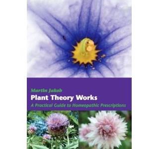 Plant Theory Works von Martin Jakob